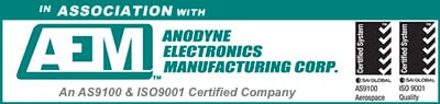 In Association with Anodyne Electronics Manufacturing Corp. An AS9100C Certified Company. AS9100 Aerospace; ISO 9001 Quality